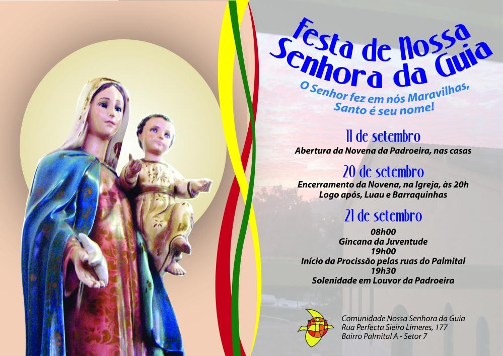 Confira e compartilhe a programação da 28ª Festa de Nossa Senhora da Guia.